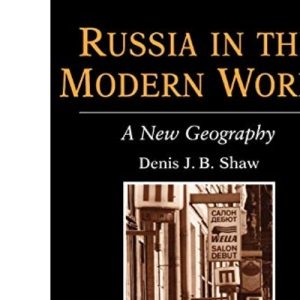 Russia in the Modern World (The Royal Geographical Society with the Institute of British Geographers Studies in Geography)