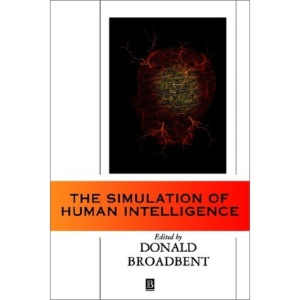 The Simulation of Human Intelligence (Wolfson College Lectures)