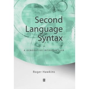 Second Language Syntax: An Introduction