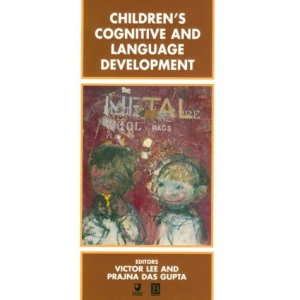 Children's Cognitive and Language Development (Child Development)