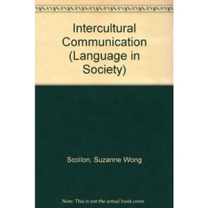 Intercultural Communication (Language in Society)