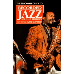 The Blackwell Guide to Recorded Jazz (Blackwell Guides)