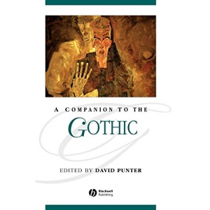 A Companion to the Gothic (Blackwell Companions to Literature and Culture)