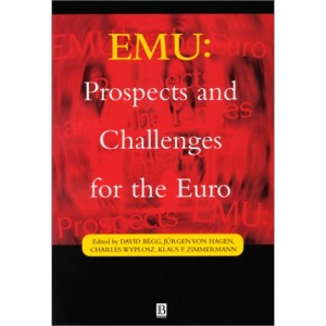 EMU: Prospects and Challenges for the Euro (Economic Policy)
