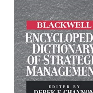 Blackwell Encyclopedic Dictionary of Corporate Strategy