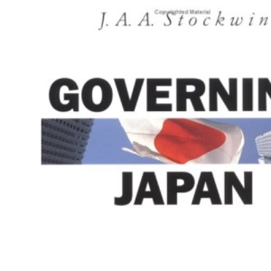 Governing Japan: Divided Politics in a Major Economy (Modern Governments)