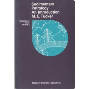 Sedimentary Petrology: An Introduction