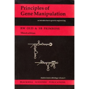Principles of Gene Manipulation (Studies in Microbiology)