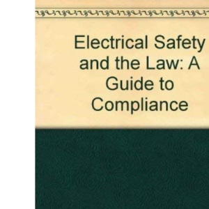 Electrical Safety and the Law