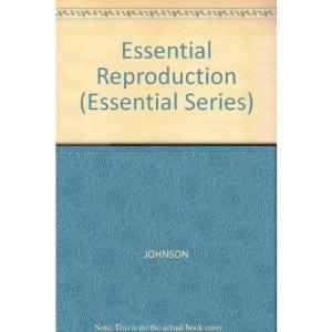 Essential Reproduction (Essential Series)