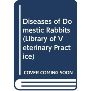 Diseases of Domestic Rabbits (Library of Veterinary Practice)