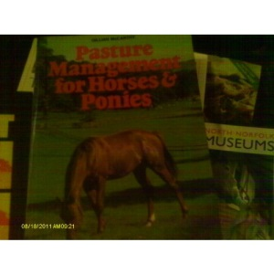 Pasture Management for Horses and Ponies