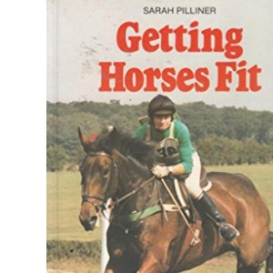 Getting Horses Fit: Improve Your Horse's Performance