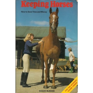 Keeping Horses: How to Save Time and Money