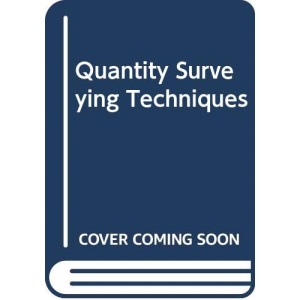 Quantity Surveying Techniques: New Directions
