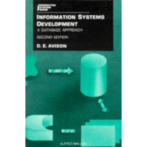 Information Systems Development: A Database Approach (Information Systems Series)