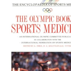 The Olympic Book of Sports Medicine: v. 11 (The Encyclopaedia of Sports Medicine)