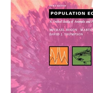 Population Ecology: A Unified Study of Animals and Plants