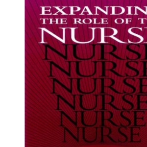 Expanding the Role of the Nurse: The Scope of Professional Practice