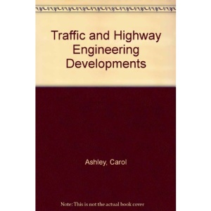 Traffic and Highway Engineering Developments
