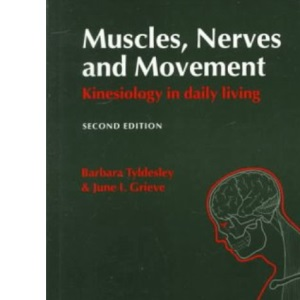 Muscles, Nerves and Movement: Kinesiology in Daily Living