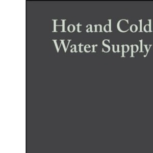 Hot and Cold Water Supply (British Standards Institution)