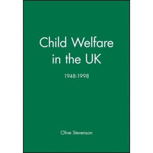 Child Welfare in the UK (Working Together for Children, Young People & Their Families)