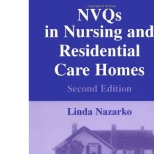NVQs in Nursing and Residential Homes