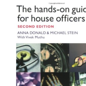 The Hands-on Guide for House Officers (Hands–on Guides)