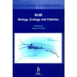 Krill: Biology, Ecology and Fisheries (Fish and Aquatic Resources)