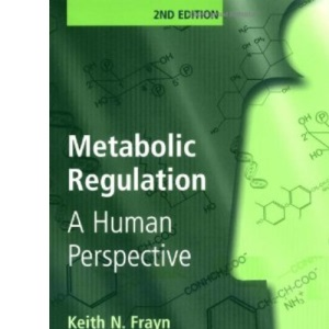 Metabolic Regulation: A Human Perspective