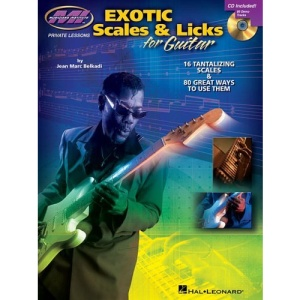 Exotic Scales and Licks for Electric Guitar: 16 Tantalizing Scales and 80 Great Ways to Use Them [With CD] (Book & CD)