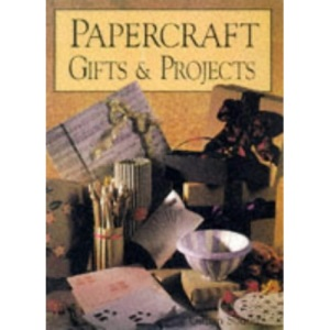 Papercraft Gifts and Projects