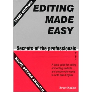 Editing Made Easy: Secrets of the Professionals