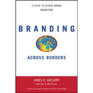 Branding Across Borders: A Guide to Global Brand Marketing