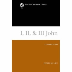 I, II, and III John: A Commentary (New Testament Library)