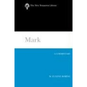 Mark: A Commentary (New Testament Library)