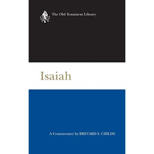 Isaiah: A Commentary (Old Testament library)