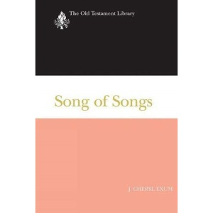 Song of Songs: A Commentary (Old Testament Library)