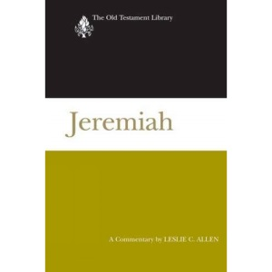 Jeremiah (2008): A Commentary (Old Testament Library)