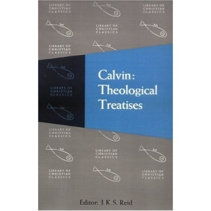 Calvin: Theological Treatises (Library of Christian Classics (Paperback Westminster))