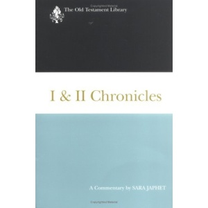 I & Ii Chronicles: A Commentary (Old Testament Library)