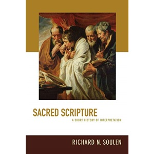 Sacred Scripture: A Short History of Interpretation