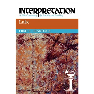 Luke (Interpretation: a Bible Commentary for Teaching and Preaching)