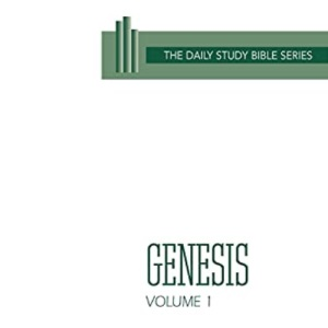 Genesis: Vol 1 (Daily study Bible)