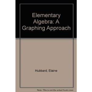 Elementary Algebra: A Graphing Approach