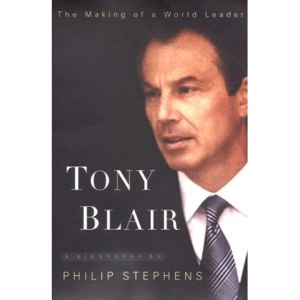 Tony Blair: The Making of a World Leader