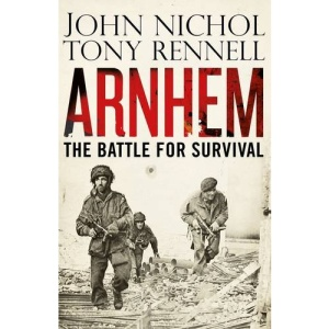 Arnhem: The Battle for Survival