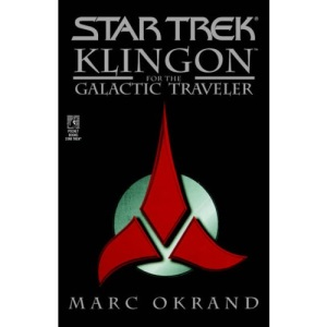 Klingon for the Galactic Traveller (Star Trek)