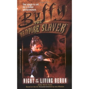 Buffy the Vampire Slayer 4: Night of the Living Rerun